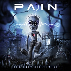 pain-you-only-live-twice