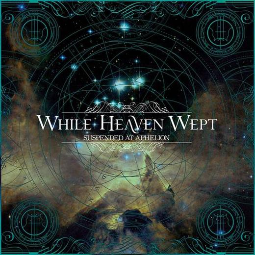 while-heaven-wept_suspended-at-aphelion