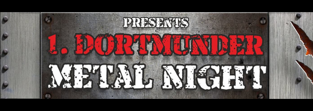 1.DORTMUNDER METALNIGHT