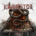 INTERVIEW: ERADICATOR