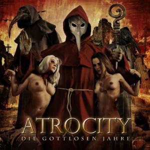 Atrocity Gottlosen Jahre